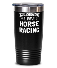 Funny Horse Racing Gift - Sorry I Can't - Cute Present for Horse Racing Lovers -