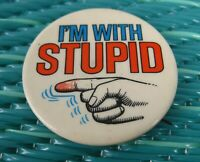 Vintage I'm With Stupid Pinback Pin Button Old Pointing Finger 1970s 1980s Funny