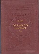 Orlando innamorato di Boiardo VOL. 3 1926