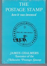 JAMES CHALMERS INVENTOR OF THE ADHESIVE POSTAGE STAMP Hardback book