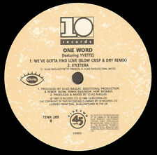 ONE WORD - We've Gotta Find Love - Ten Records Ltd