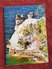 Historic Legend of the Pictured Rocks of Lake Superior Michigan 1971