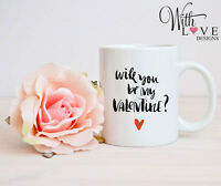 WILL YOU BE MY VALENTINE? PERSONALISED MUG CUP VALENTINES DAY PRESENT GIFT