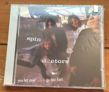 You Let Your Heart Go Too Fast [Single] by Spin Doctors (CD, Jul-1994, Sony