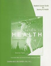Student Course Guide for Hales' An Invitation to Health: Choosing to Change, 14t