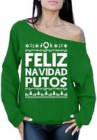 Xmas Off the Shoulder Feliz Navidad Putos Sweater Ugly Christmas Shirt