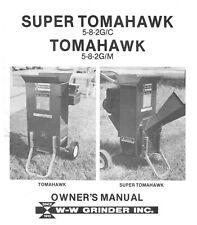 1983 Super Tomahawk 5-8-2G/C & Tomahawk 5-8-2G/M Grinder Operator Manual