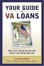 2007 Fall list: Your Guide to VA Loans: How to Cut Through The Red Tape and Get