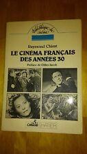 Le Cinéma français des années 30 - Raymond Chirat