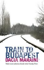 Train to Budapest, Dacia Maraini, New Book