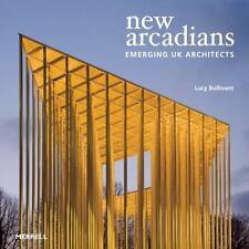 New Arcadians: Emerging UK Architects