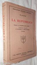 LA REPUBBLICA Platone Giuseppe Fraccaroli La Nuova Italia 1934 Filosofia Manuale