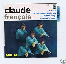 EP 45 RPM CLAUDE FRANCOIS TOUTE LA VIE (LANGUETTE)