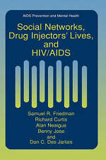 Social Networks, Drug Injectors' Lives, and HIV/AIDS (Aids Prevention and Mental