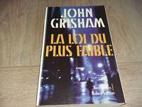 LA LOI DU PLUS FAIBLE / JOHN GRISHAM