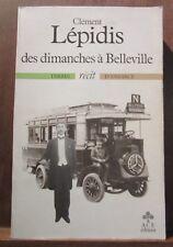 Clément Lépidis: Des dimanches à Belleville/ Editions A.C.E. 1984