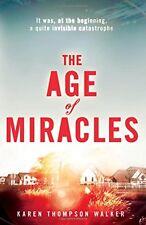 KAREN THOMPSON WALKER ___ THE AGE OF MIRACLES ___ BRAND NEW ___FREEPOST UK