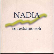 Nadia Cd'S Singolo Se Restiamo Soli / CGD Nuoco 0639842542999