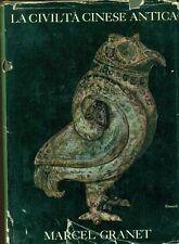 GRANET Marcel, La civiltà cinese antica. Einaudi 1953