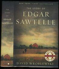 Wroblewski, David: The Story of Edgar Sawtelle HB/DJ 1st Thus