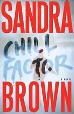 Book 2005, Hardcover By Sandra Brown Chill Factor ISBN 9780743245548