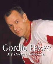 Gordie Howe : My Hockey Memories by Frank Condron and Gordie Howe (1999, HC) NHL