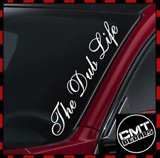 The Dub Life Car / Van Windscreen Decal Sticker Dub Stance - 17 Colours 550mm
