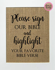 Please Sign Our Bible / Burlap Print Sign UNFRAMED / Rustic Wedding Decor Sign