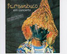CD  PERNAMBUCOem concertoBRASIL EX+ (R1900)