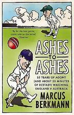 Ashes to Ashes: 35 Years of Humiliation (and About 20 Minutes of Ecstasy) Watchi
