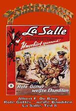 Ebook - La Salle 8: Rote Götter - weiße Banditen von Albert F. De Bary