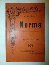 Libretto Teatro Musica Opera Lirica - V.Bellini: Norma testi Romani 1912 Madella