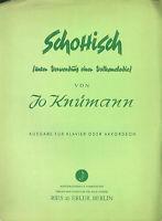 """Jo Knümann : """"Schottisch"""" ( Alte Noten ) unter Verwendung einer Volksmelodie"""