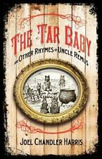 Tar Baby and Other Rhymes of Uncle Remus: By Harris, Joel