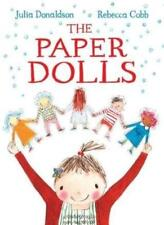 [The Paper Dolls] (By: Julia Donaldson) [published: June, 2013] By Julia Donald