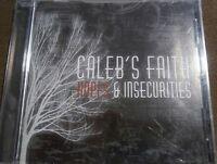 RARE Caleb's Faith - Hopes & Insecurities 2007 OOP Alternative Music CD NIP