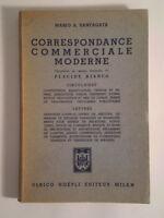D463 LA CORRESPONDANCE COMMERCIALE MODERNE SANTAGATA FRANCESE BIANCO HOEPLI 1950