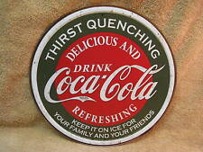 Coke Coca Cola Thirst Quenching Tin Metal Sign Soda Pop