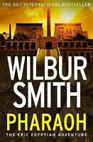 Pharaoh by Wilbur Smith (Paperback, 2017)