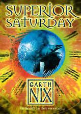 Superior Saturday by Garth Nix (Paperback) New Book