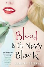 Blood Is the New Black: A Novel-ExLibrary