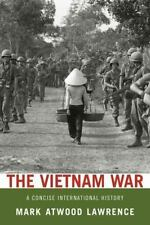 The Vietnam War : A Concise International History by Mark Atwood Lawrence 2010