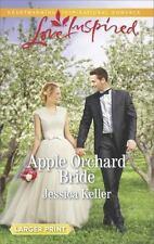 Goose Harbor: Apple Orchard Bride by Jessica Keller (2016, Paperback, Large...