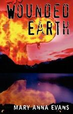 NEW Wounded Earth Signed Mary Anna Evans Paperback Book  A FASCINATING READ