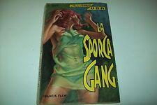 I SUPER GIALLI USA G.E.I.-N.89-FRANCIS FLAW-LA SPORCA GANG-GIUGNO 1967 BSS!!