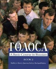 Golosa : A Basic Course in Russian Bk. 2 by Katheryn Henry, Richard Robin and...