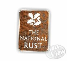 The National Rust Car Stickers Decal Funny Sticker Slogan Trust VW DUB
