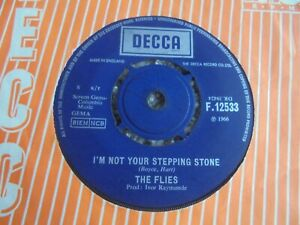 The Flies - I'm Not Your Stepping Stone 1966 UK 45 DECCA MOD PSYCH