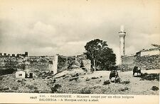 POSTCARD CARTE POSTALE GREECE GRECE SALONIQUE MINARET COUPE PAR UN OBUS BULGARE