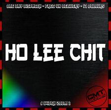 Ho Lee Chit Car / Van Decal Bumper Novelty Sticker Jap JDM Import - 17 Colours